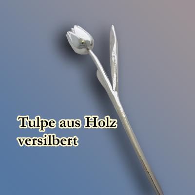 Tulpe aus Holz, versilbert